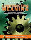 Constructing Meaning Through Kid-Friendly Comprehension Strategy Instruction - Nancy N. Boyles