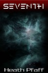Seventh (The Marching Darkness, #1) - Heath Pfaff, Andrea Brooks