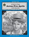 A Guide for Using Across Five Aprils in the Classroom (Literature Units) - Dona Herweck Rice, Teacher Created Materials