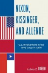 Nixon, Kissinger, and Allende - Lubna Z. Qureshi