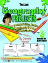 Texas Geography Projects: 30 Cool, Activities, Crafts, Experiments & More For Kids To Do To Learn About Your State (Texas Experience) - Carole Marsh