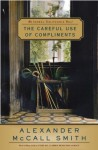 The Careful Use of Compliments: Book 4 (The Isabel Dalhousie Series) - Alexander McCall Smith