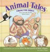Animal Tales from the Bible: Four Favorite Stories about Jesus - Nick Butterworth, Mick Inkpen