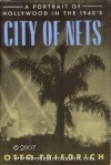 City of Nets: A Portrait of Hollywood in the 1940's - Otto Friedrich