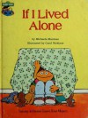 If I Lived Alone: Featuring Jim Henson's Sesame Street Muppets - Michaela Muntean