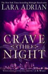 Crave The Night (Midnight Breed 12) - Lara Adrian