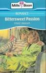 Bittersweet Passion - Lynne Graham