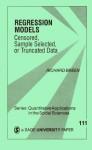 Regression Models: Censored, Sample Selected, or Truncated Data - Richard Breen