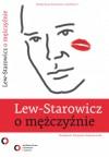 O mężczyźnie - Zbigniew Lew-Starowicz