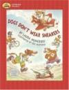 Dogs Don't Wear Sneakers - Laura Joffe Numeroff, Joe Mathieu