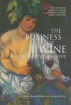The Business of Wine: A Global Perspective - Per V. Jenster, David E. Smith, Darryl J. Mitry, Lars V. Jenster