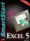 Excel 5 for Windows Smartstart - Que Corporation, Que Education