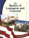 The Battles of Lexington and Concord - Judith Peacock