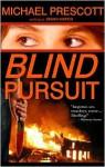 Blind Pursuit - Michael Prescott