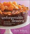 Unforgettable Desserts - Dede Wilson