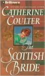 The Scottish Bride - Catherine Coulter, Anne Flosnik