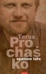 Spalone lato - Taras Prochaśko, Renata Rusnak