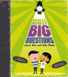 Really, Really Big Questions About Me and my Body - Stephen Law, Marc Aspinall