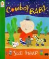 Cowboy Baby (Walker Paperbacks) - Sue Heap