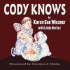 Cody Knows - Karen Wiesner, Candace J. Hardy