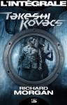 Takeshi Kovacs - L'intégrale (French Edition) - Richard Morgan, Ange, Cédric Perdereau