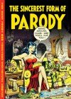 The Sincerest Form of Parody: The Best 1950s Mad Inspired Satirical Comics - John Benson, Jay Lynch