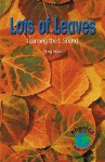 Lots of Leaves: Learning the L Sound - Greg Roza, Glenda Nugent, Mary E. Furlong