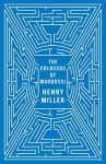 The Colossus of Maroussi - Henry Miller, Ian MacNiven, Will Self