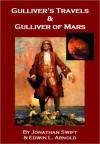 Gulliver's Travels & Gulliver of Mars - Jonathan Swift, Edwin Lester Arnold