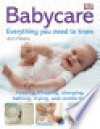 Babycare: Everything You Need to Know - Ann Peters