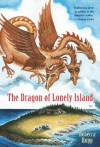 The Dragon of Lonely Island - Rebecca Rupp