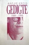 Gedigte 1989 - 1995 - Antjie Krog