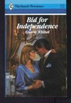 Bid For Independence - Yvonne Whittal