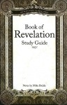 Book of Revelation: NKJV - Mike Bickle