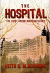 The Hospital - Keith C. Blackmore, R. C. Bray