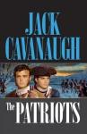 The Patriots - Jack Cavanaugh