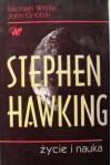 Stephen Hawking. Życie i nauka - Michael White, John Gribbin