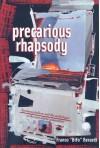 Precarious Rhapsody: Semocapitalism and the Pathologies of the Post-Alpha Generation - Franco Bifo Berardi, Stevphen Shukaitis