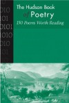 The Hudson Book of Poetry: 150 Poems Worth Reading - John Donne, Ben Jonson, Christopher Marlowe