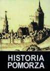 Historia Pomorza, tom II do roku 1815. Część I (1464/66-1648/1657) - Gerard Labuda, Maria Bogucka, Bogdan Wachowiak, Antoni Mączak, Marian Biskup