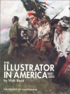 The Illustrator in America, 1860-2000, The Society of Illustrators - Walt Reed, Roger Reed, Society of Illustrators