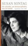 Ich schreibe, um herauszufinden, was ich denke: Tagebücher 1964-1980 (German Edition) - Susan Sontag, Rieff David, Kathrin Razum