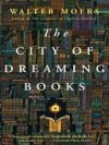 The City of Dreaming Books (Dreaming Books, #1) - Walter Moers