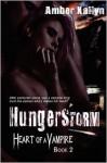 Hungerstorm - Amber Kallyn