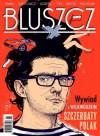 Bluszcz, nr 6 (33) / czerwiec 2011 - Ignacy Karpowicz, Juliusz Machulski, Dubravka Ugrešić, Zbigniew Mentzel, Joanna Bator, Redakcja magazynu Bluszcz