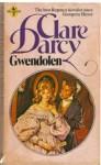 Gwendolen. - Clare Darcy
