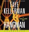 Hangman: A Decker/Lazarus Novel (Audio) - Faye Kellerman, Mitchell Greenberg