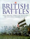 British Battles: The Front Lines of History in Colour Photographs - Ken Guest, Ian Drury, Denise Guest