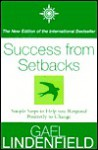 Success from Setbacks: Simple Steps to Help You Respond Positively to Change - Gael Lindenfield