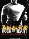 Rock the Heart - Michelle A. Valentine, Aletha George